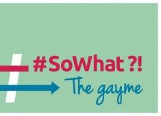 #SoWhat?! The gayme